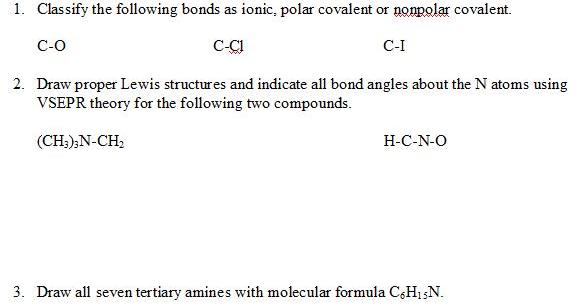 Solved: Classify The Following Bonds As Ionic, Polar Coval ...