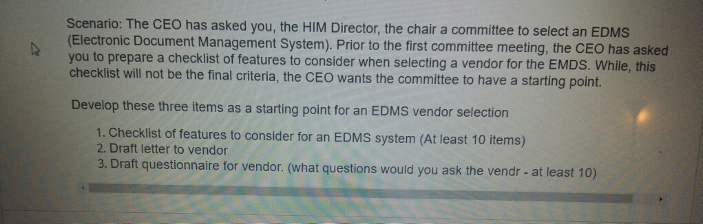 Solved: Scenario: The CEO Has Asked You, The HIM Director