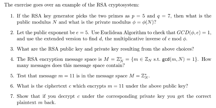 Solved: The Exercise Goes Over An Example Of The RSA Crypt