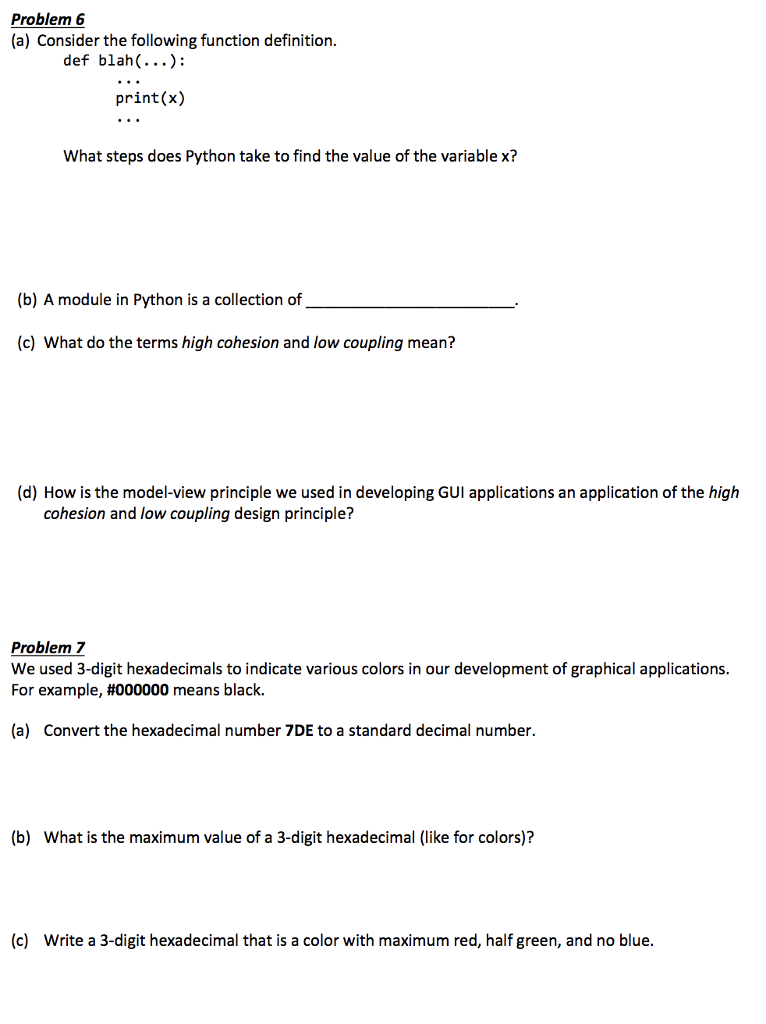Question Problem 6 A Consider The Following Function Definition Def Blah Printx What Steps Does Py