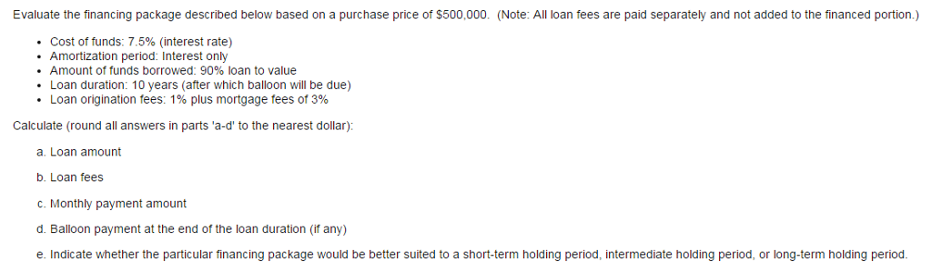 solved evaluate the financing package described below bas