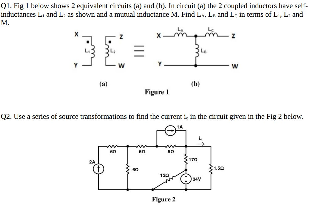 Solved: Q1. Fig 1 Below Shows 2 Equivalent Circuits (a) An ...