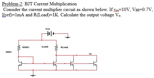 Current Multiplier Circuit Diagram | Solved Bjt Current Multiplication Consider The Current Mu