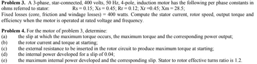 Solved: Problem 3  A 3-phase, Star-connected, 400 Volts, 5
