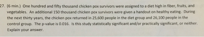 Solved: One Hundred And Fifty Thousand Chicken Pox Survivo