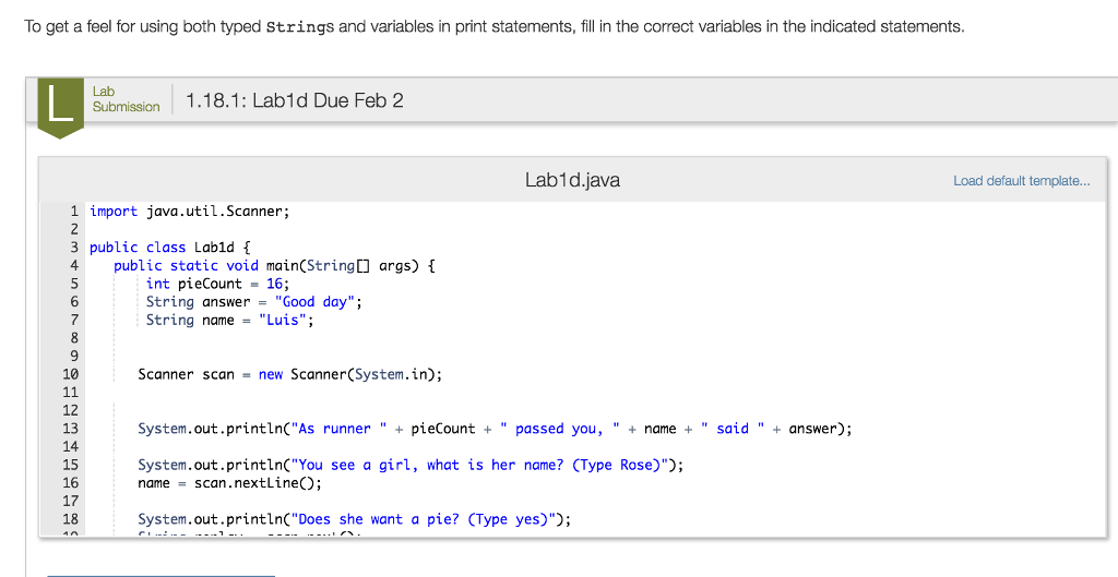 Solved: Task 1 In Order To Use Variables In Java They Must ...