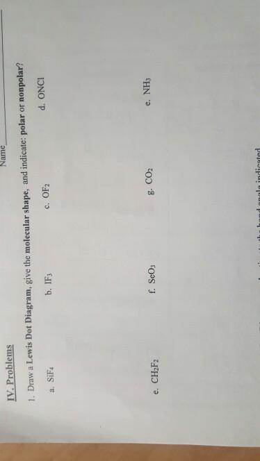 Solved Iv Problems Name 1 Draw A Lewis Dot Diagram Giv Chegg Com