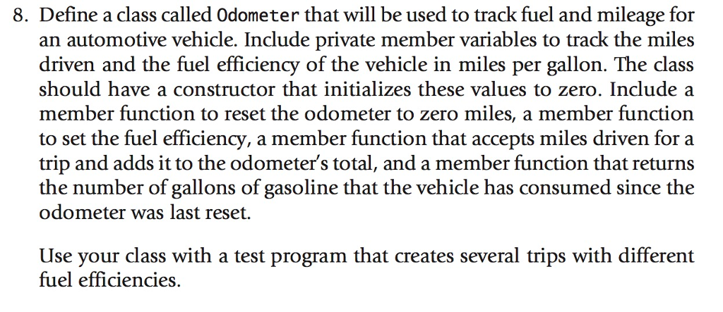 solved 8 define a class called odometer that will be use