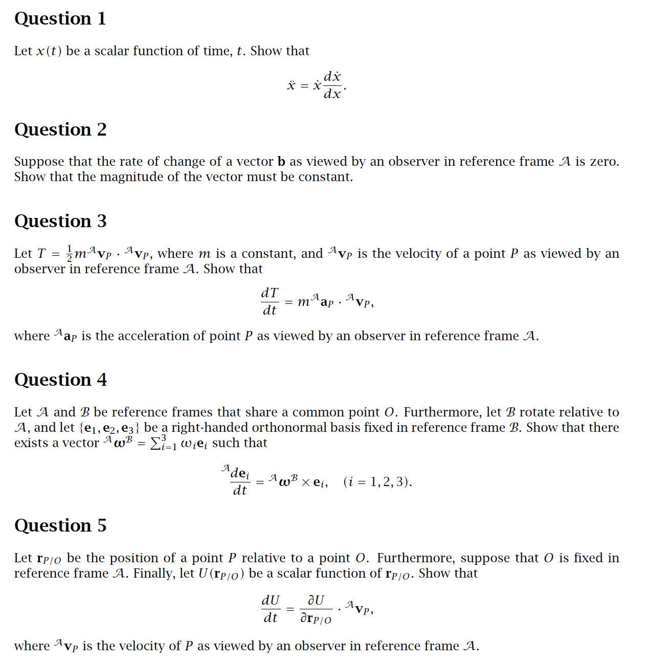 Solved: Question 1 Let X(t) Be A Scalar Function Of Time ...