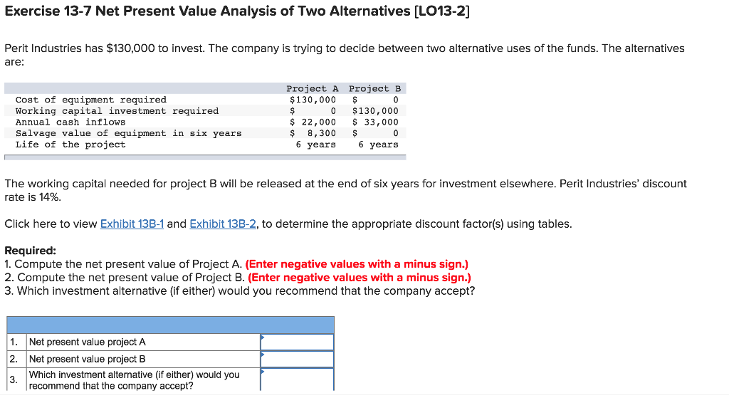 Solved: Exercise 13-7 Net Present Value Analysis Of Two Al