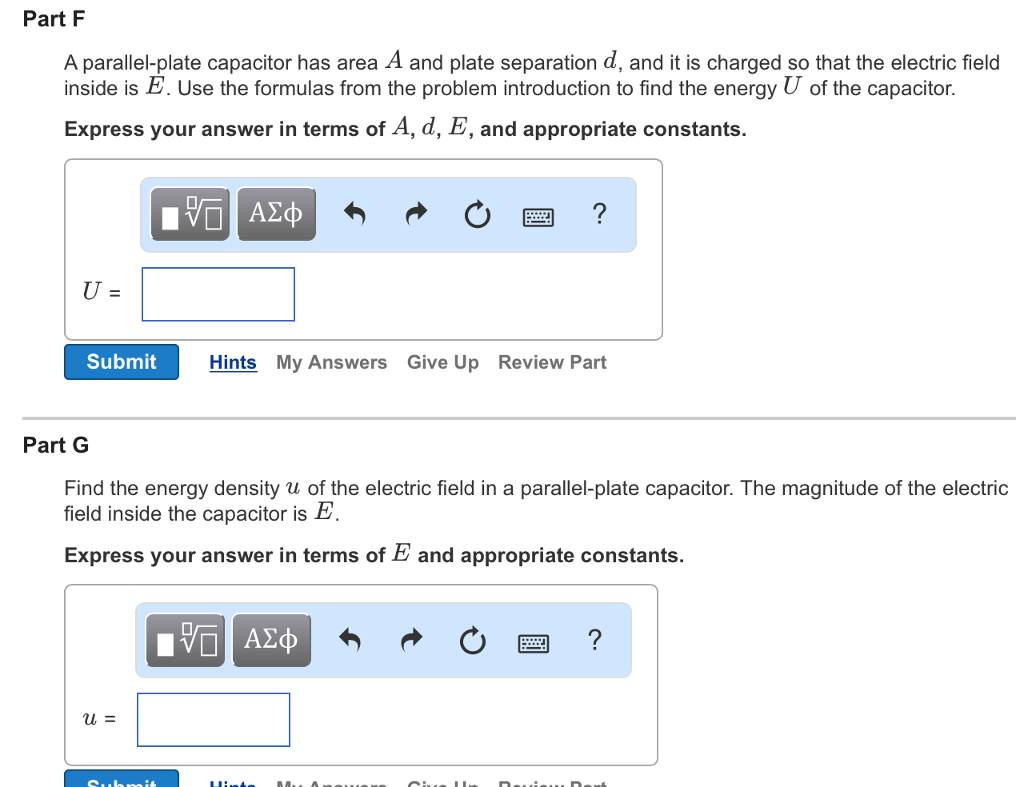Physics archive february 16 2017 chegg part e a parallel plate capacitor has area a and plate separation d and it is charged to voltage v use the formulas from the problem introduction to greentooth Images