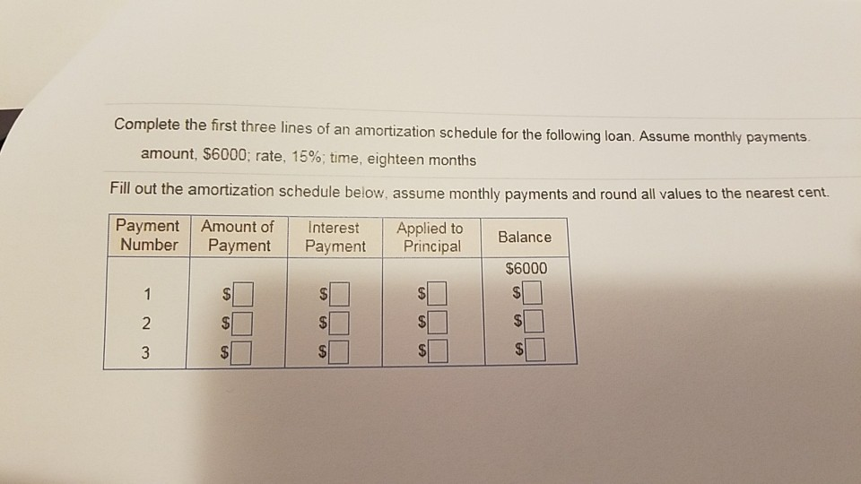solved complete the first three lines of an amortization