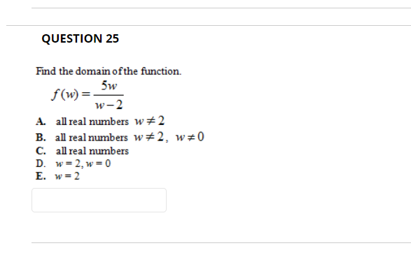 Solved Question 25 Find The Domain Ofthe Function W 2 A