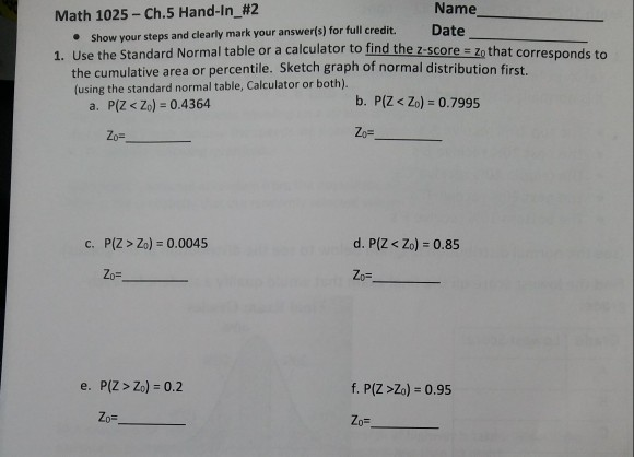 Solved: Name Math 1025-Ch 5 Hand-In-#2 Date E Show Your St