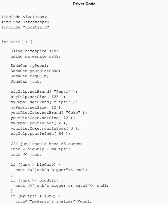 Solved: C++ Programming Text SodaCan Class SodaCan()
