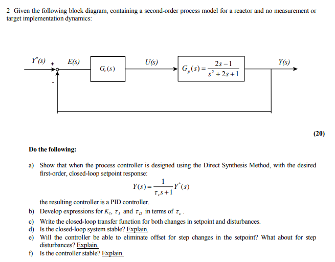 2 given the following block diagram, containing a second-order process  model for a