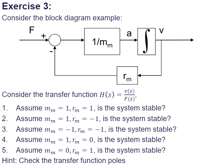 Solved: Exercise 3. Consider The Block Diagram Example: 1 ...