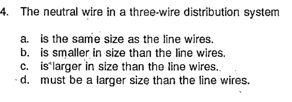 Solved: The Neutral Wire In A Three-wire Distribution Syst ...