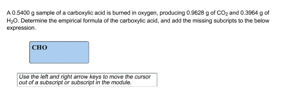 Solved: A 0 5400g Sample Of A Carboxylic Acid Is Burned In