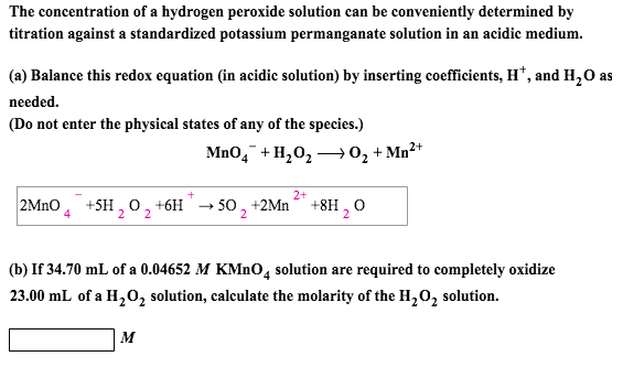 Question The Concentration Of A Hydrogen Peroxide Solution Can Be Conveniently Determined Byration Aga