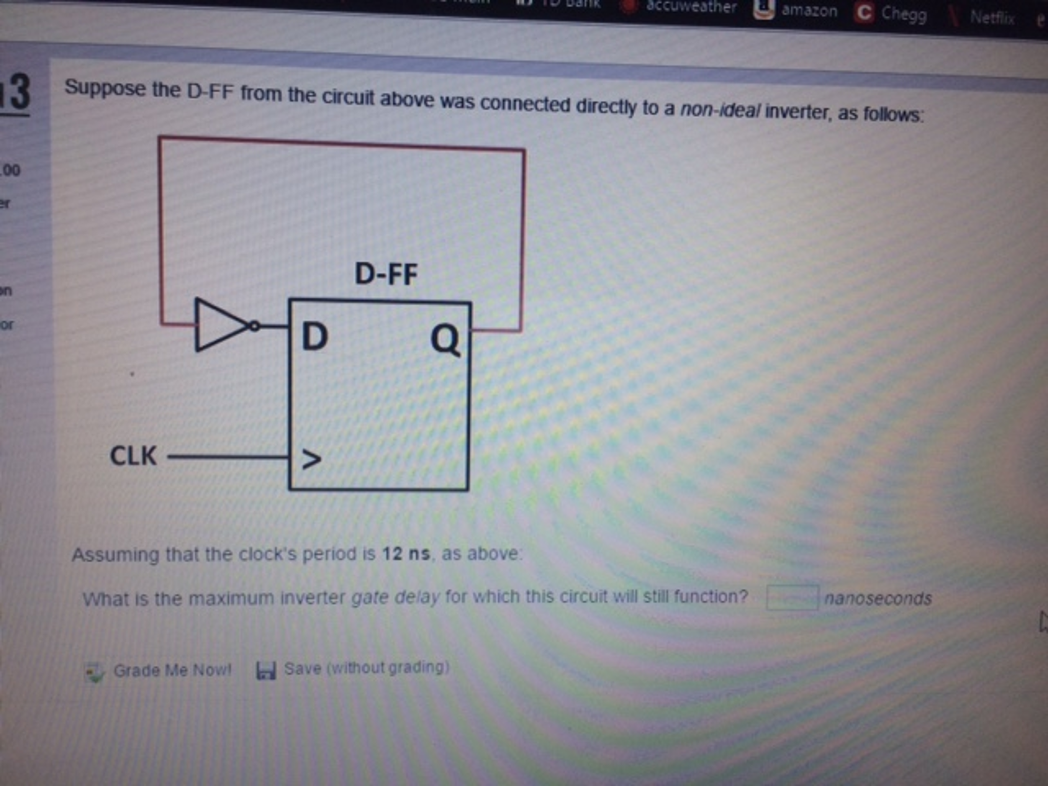 What Is The Maximum Inverter Gate Delay For Which ...   Chegg.com
