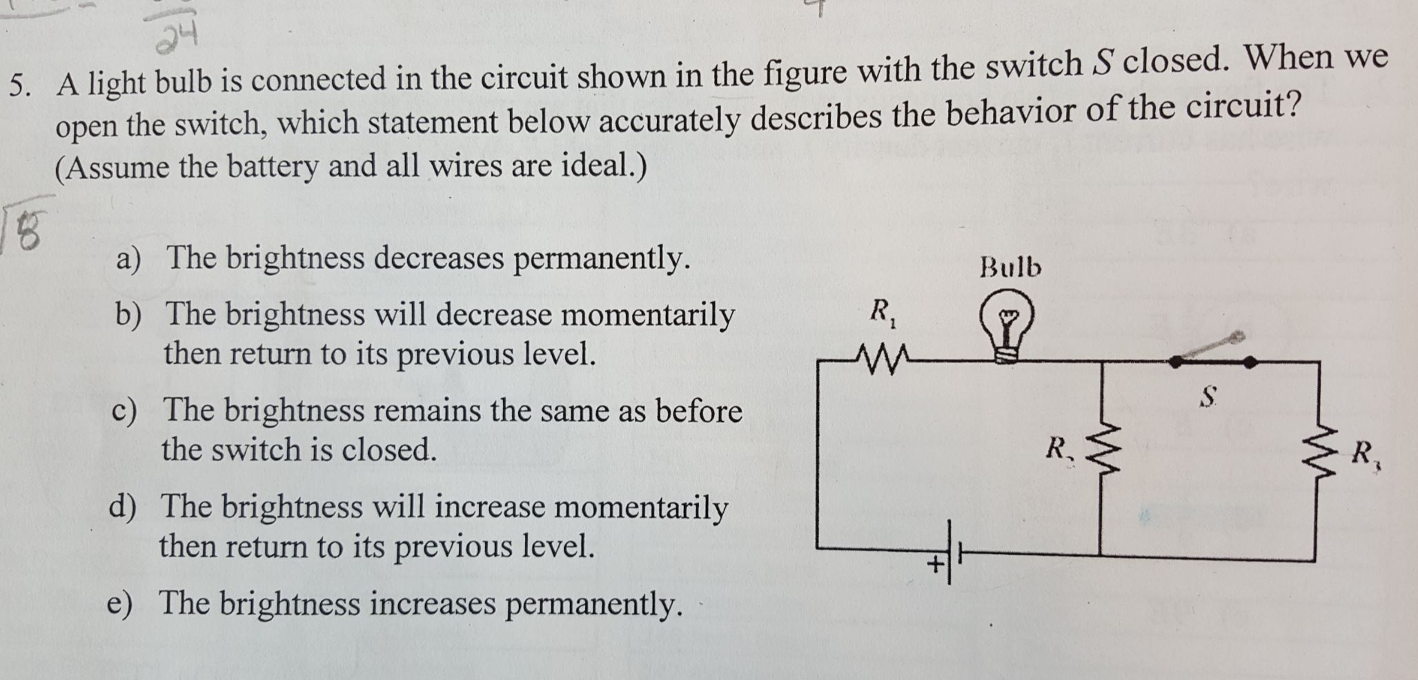 Solved: A Light Bulb Is Connected In The Circuit Shown In ...