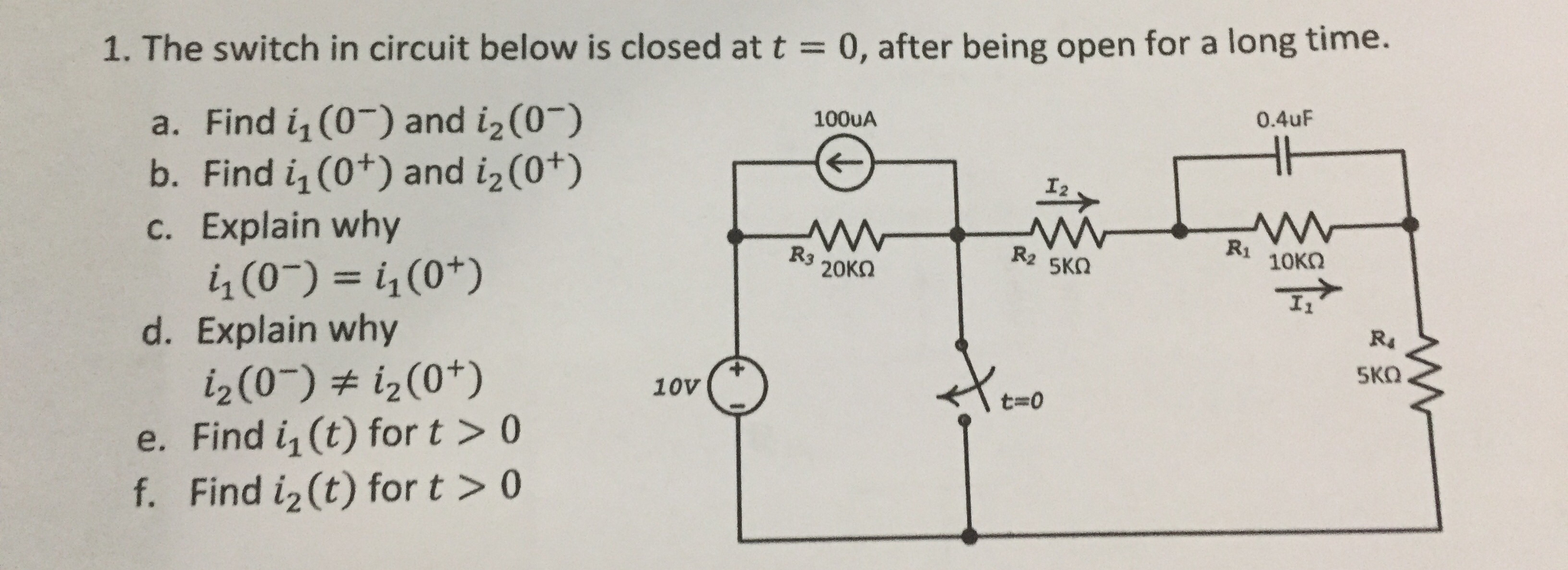 Solved: The Switch In Circuit Below Is Closed At T = 0, Af ...