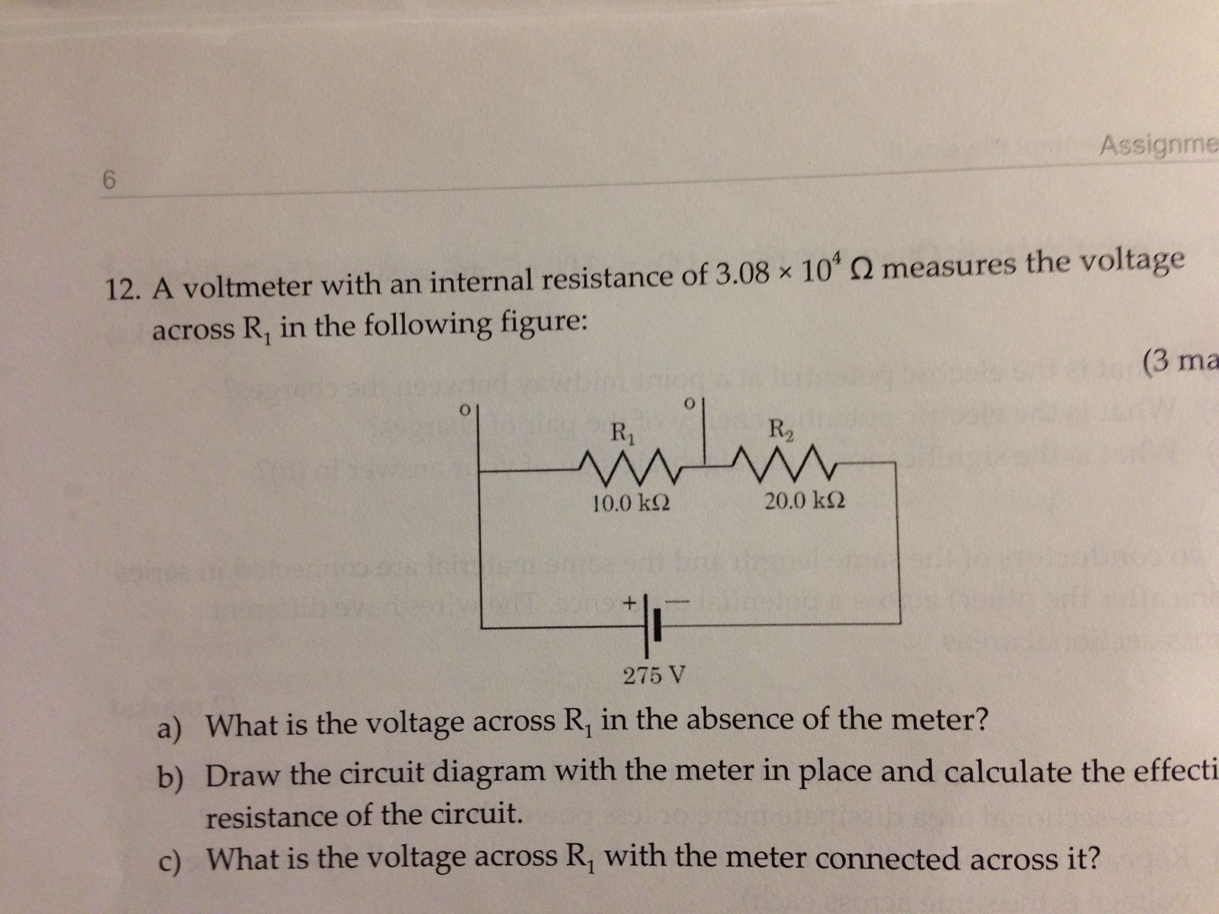 Solved A Voltmeter With An Internal Resistance Of 30810 Circuit Diagram Image For 308104