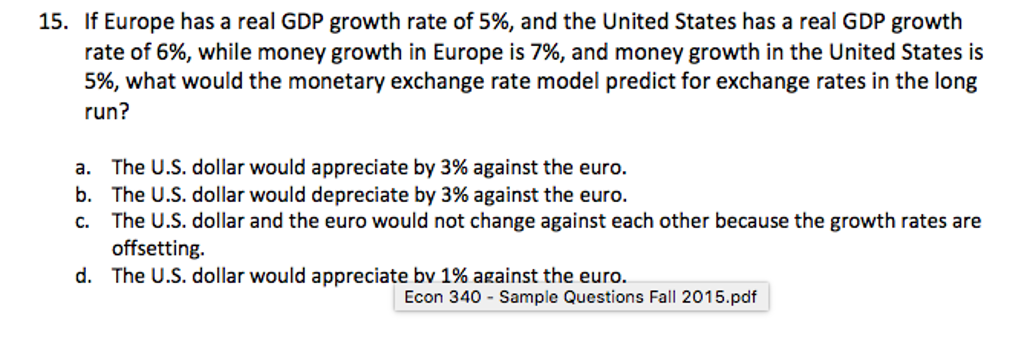 Solved: If Europe Has A Real GDP Growth Rate Of 5%, And Th