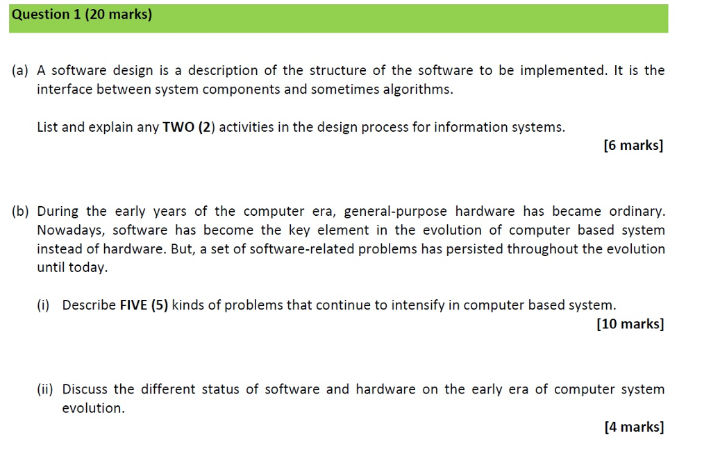 Solved Question 1 20 Marks A A Software Design Is A D Chegg Com
