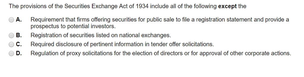 Solved: The Provisions Of The Securities Exchange Act Of 1