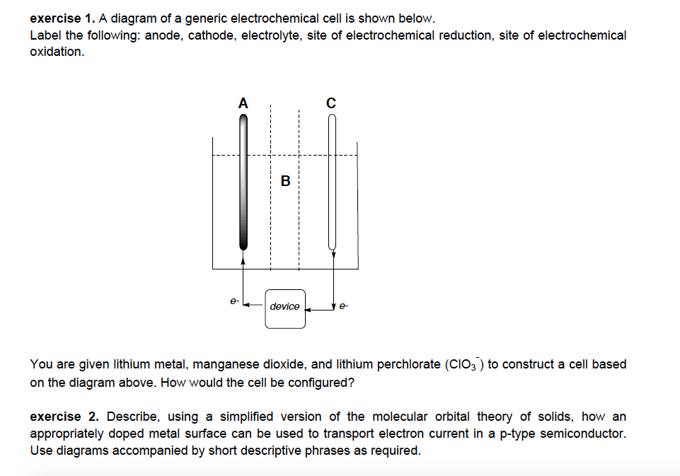 Solved exercise 1 a diagram of a generic electrochemical a diagram of a generic electrochemical cell is shown below label the following ccuart Gallery