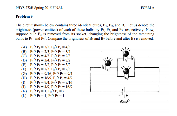 Phys 272h Spring 2015 Final Forma Problem 9 The Circuit Shown Below Contains Three Identical Bulbs: Light Bulb Socket Wiring Diagram Us At Eklablog.co