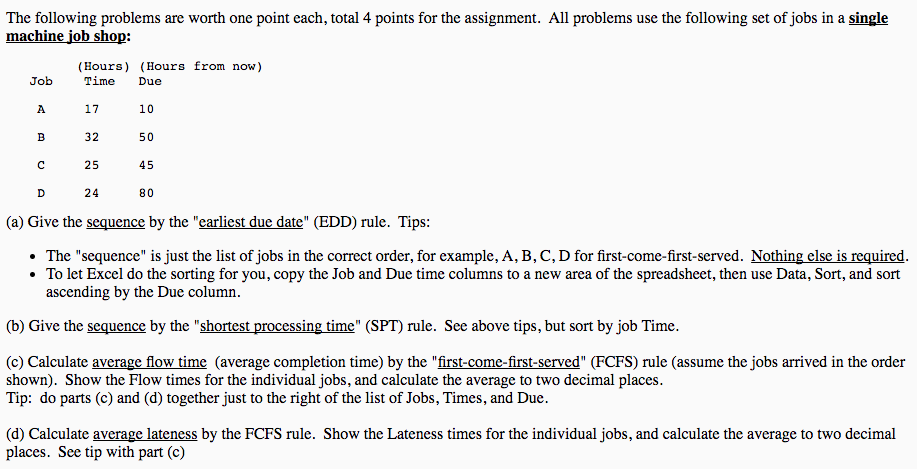Question: The Following Problems Are Worth One Point Each, Total 4 Points  For The Assignment. All Problems .