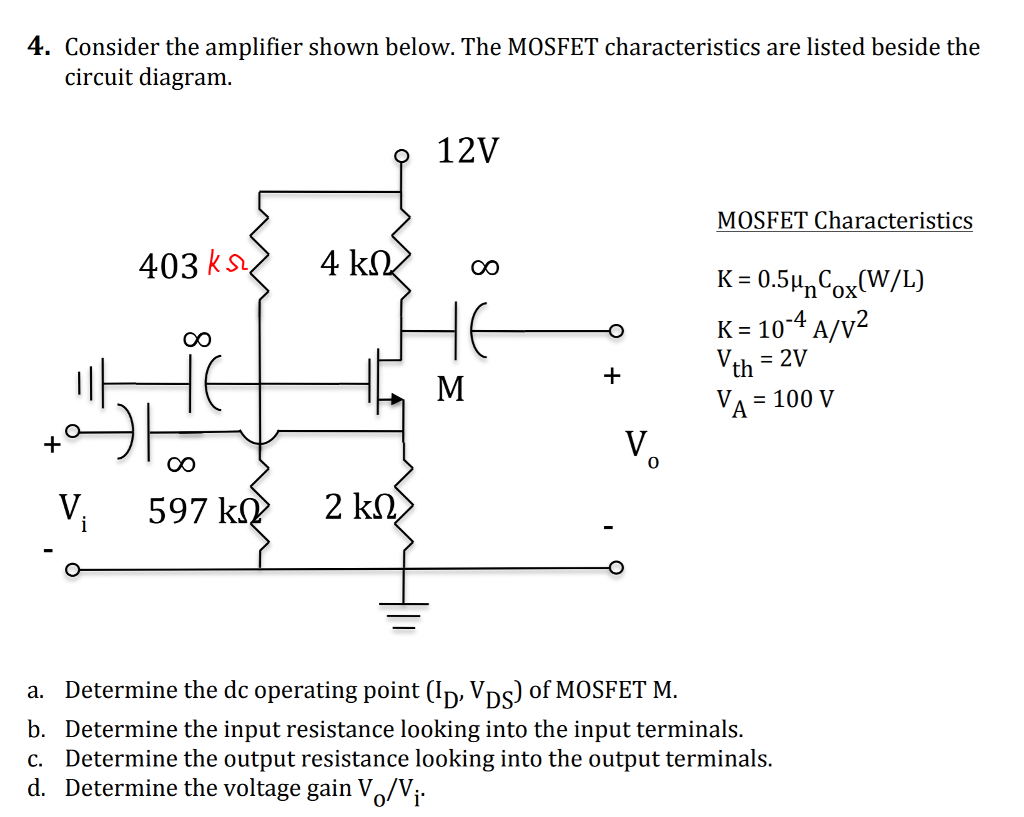 Solved 4 Consider The Amplifier Shown Below Mosfet Circuits Characteristics Are Listed Beside Circuit