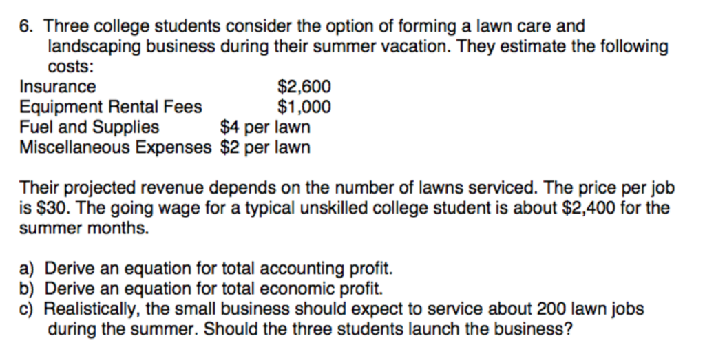 three college students consider the option of forming a lawn care and landscaping business