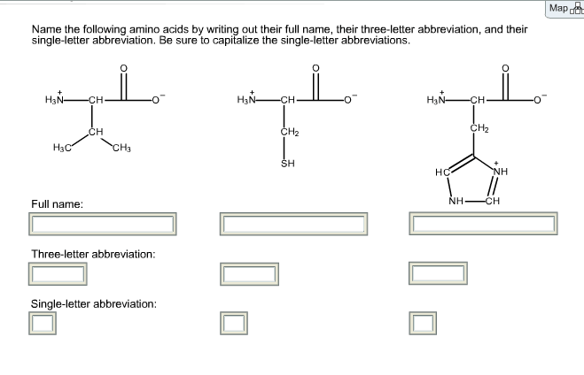 Solved: Map Name The Following Amino Acids By Writing Out