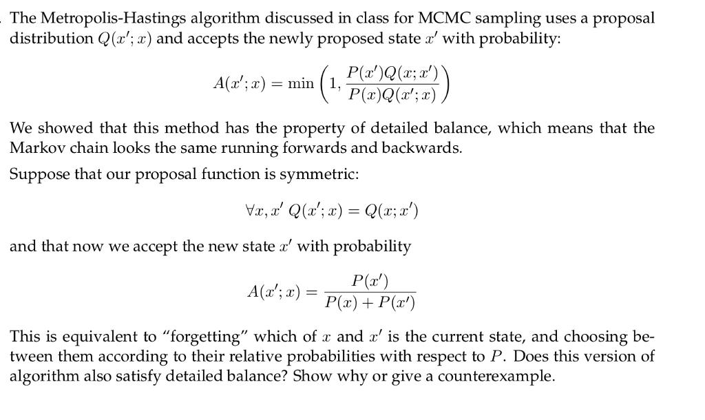 The Metropolis-Hastings Algorithm Discussed In Cla