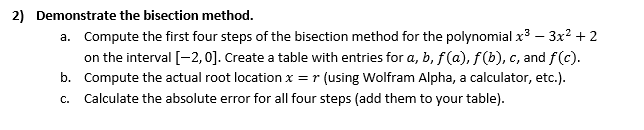 Solved: 2) Demonstrate The Bisection Method  Compute The F