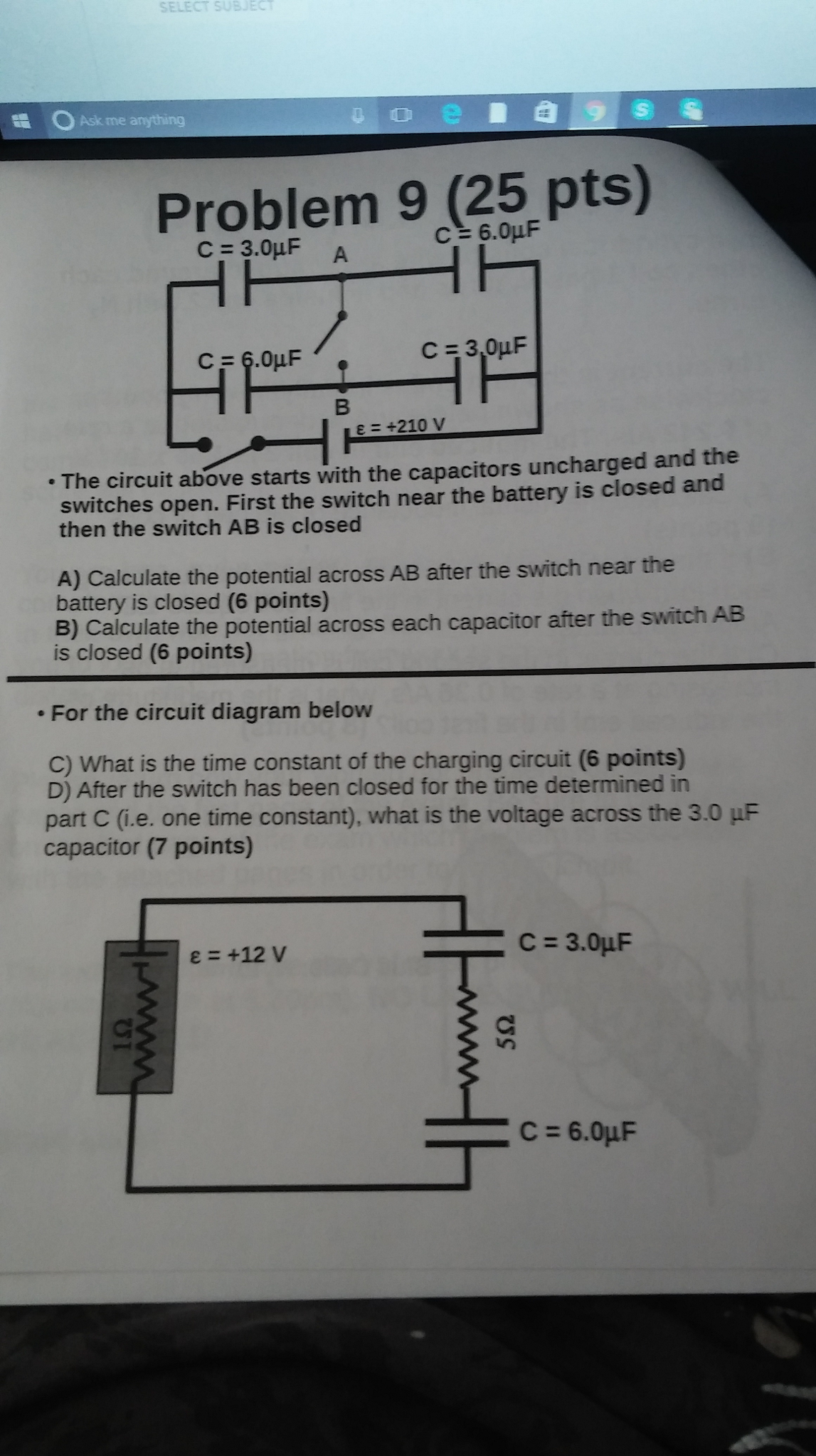 Solved: The Circuit Above Starts With The Capacitors Uncha ...