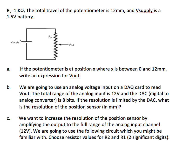 Solved: Rp=1 K  The Total Travel Of The Potentiometer Is 1