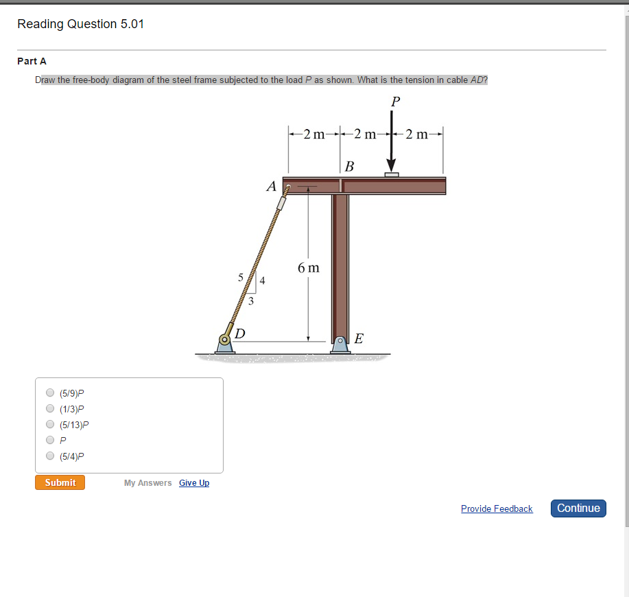 Solved Draw The Free Body Diagram Of Steel Frame Subj