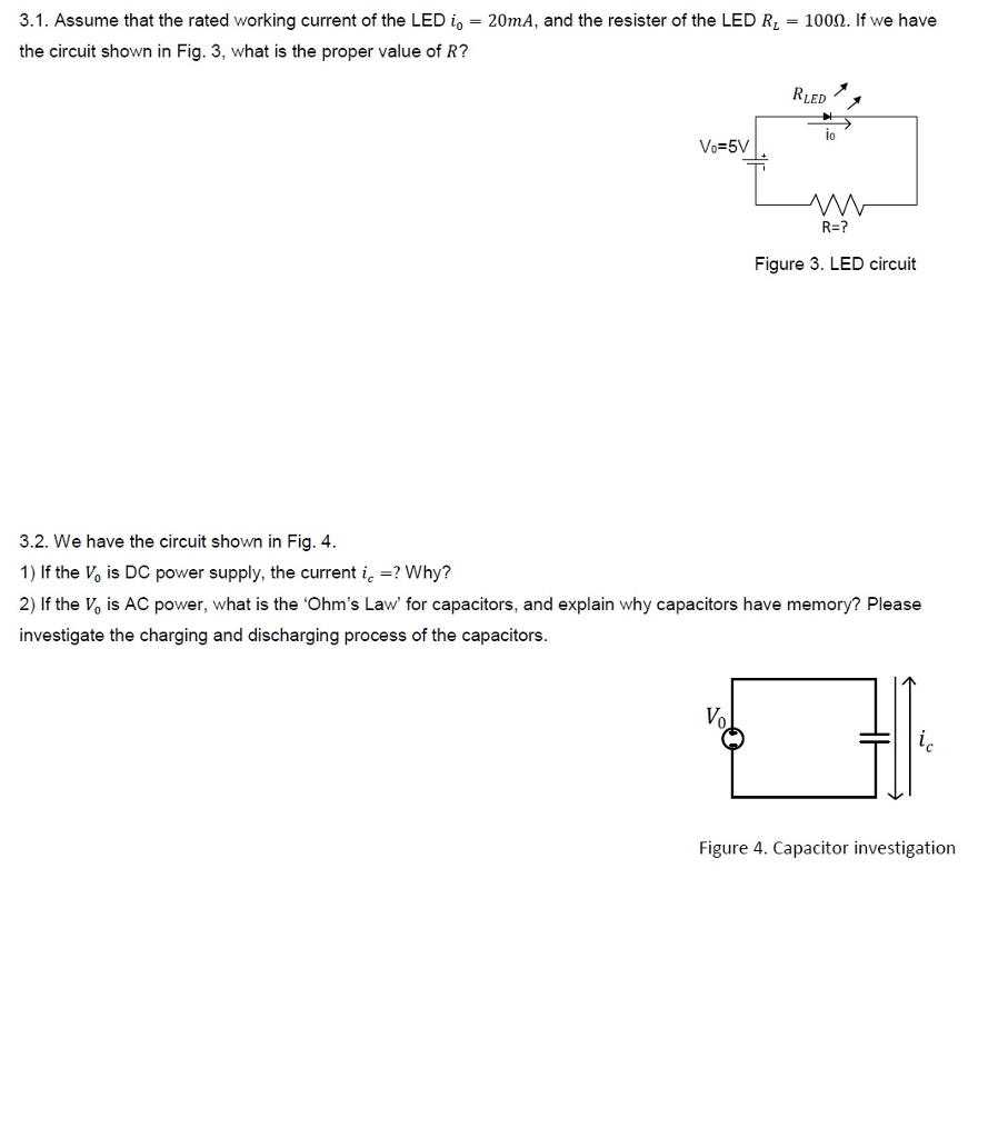 Solved 31 Assume That The Rated Working Current Of Ac Capacitor Led Circuit Ledio 20ma And Resister