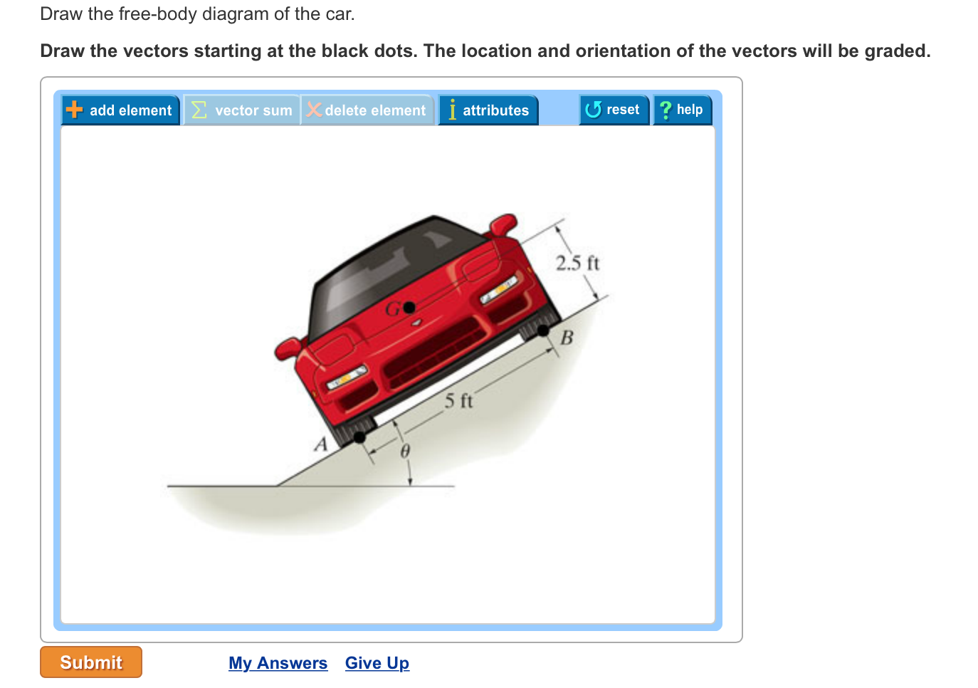 Solved Draw The Free Body Diagram Of Car Ve V