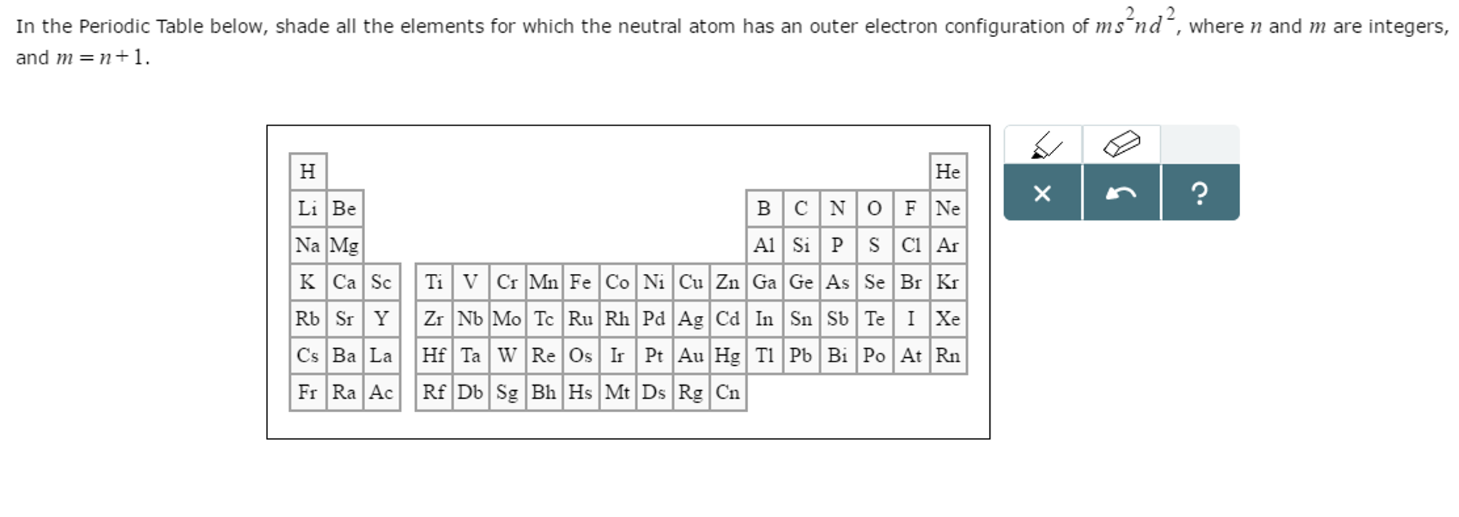 Solved In The Periodic Table Below Shade All The Element