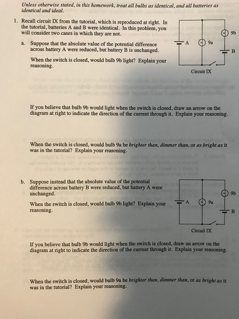 Solved Unless Otherwise Stated In This Homework Treat A Circuits With Multiple Batteries Please Answer Tho Cheggcom Question All Bulbs As Identical And Ide