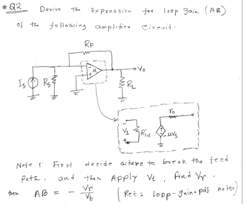 Solved Derive The Expression For Loop Gain Ab Of The Fo