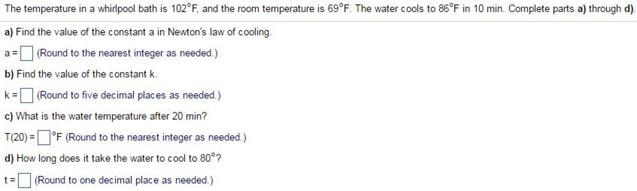 solved the temperature in a whirlpool bath is 102 degree
