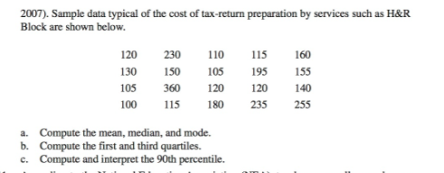 Solved: 2007). Sample Data Typical Of The Cost Of Tax-retu ...