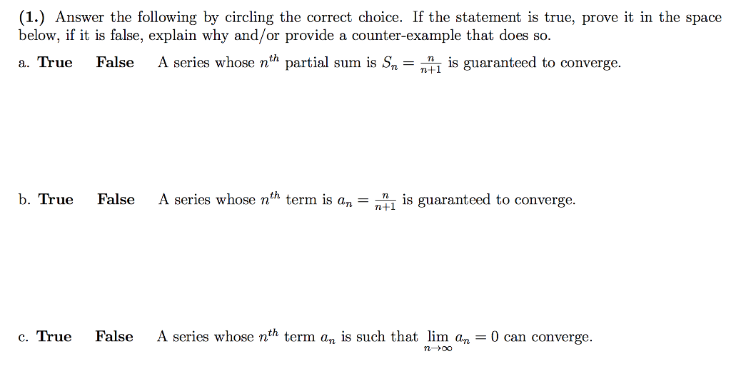82079e6c5f9 (1) Answer the following by circling the correct choice. If the statement is